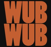 Wub Wub - Orange by SwordStruck