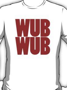 Wub Wub - Red T-Shirt