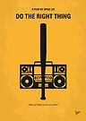 No179 My Do the right thing minimal movie poster by Chungkong