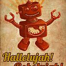 Hallelujah! Robolujah! by sivieriart