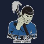 Pon Farr Is Coming (For Dark Shirts) by starkat