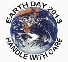 Earth Day 2013 Handle With Care Kids Clothes