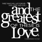 And the greatest of these is love by Jeri Stunkard