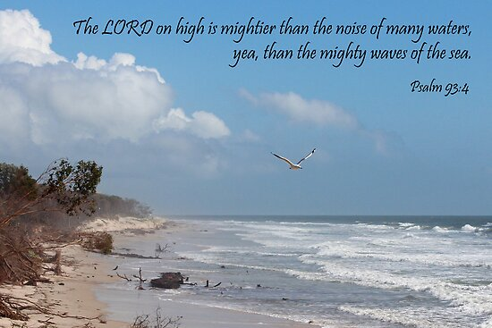 Psalm 93:4 - The Lord on High by JLOPhotography
