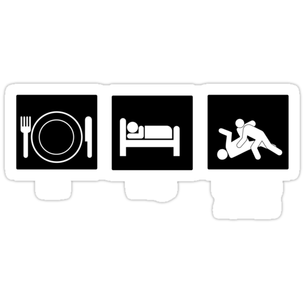 Eat, Sleep, Brazilian Jiu-Jitsu by MookHustle