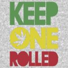 Keep 1 Rolled by rekonee57