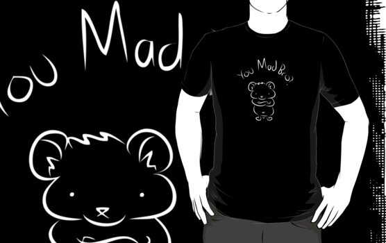 You Mad Bro (Dark Tees) by Sean Cuddy