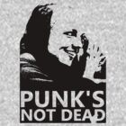 Punks Not Dead [001] by FameMonster