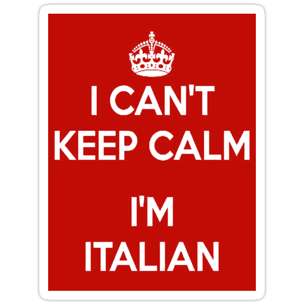 """I Can't Keep Calm, I'm Italian"" stickers by marinasinger"