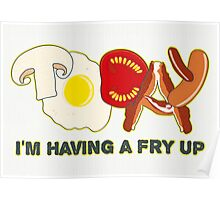 Today I'm having a fry up Poster