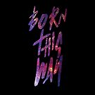 Born This Way Galaxy (iPhone) by idkjenna
