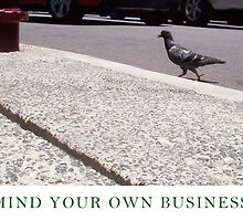 Mind Your Own Business Three by Robert Phillips