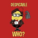 Despicable Who? by canozel