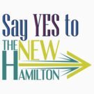 Say YES to The NEW Hamilton by Lee Edward McIlmoyle