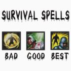 survival spells [( bad Good BEST ) black version] by saviorum
