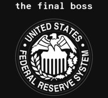 Federal Reserve Bank Final Boss by heroian