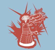 Caffeinate! Caffeinate! by ClockworkRobot