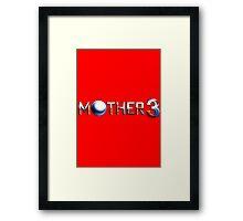 Mother 3 Framed Print