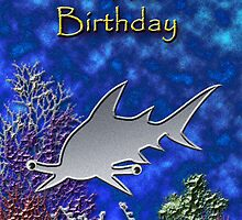Happy Birthday Hammerhead Shark by jkartlife