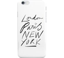 London. Paris. New York. iPhone Case/Skin