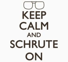 Keep Calm, Schrute On Kids Clothes