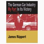 The German Car Industry My Part in its Victory by Bangernomics