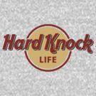 Hard Knock Life by mediocritees