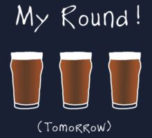 Free Beer Tomorrow!  -  T Shirt by BlueShift