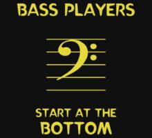 Bass Players Start at the Bottom by Samuel Sheats