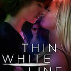 Thin White Line- Front by Regina Wamba