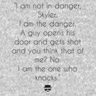 Breaking Bad, I am the danger by Bila