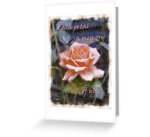 Each Petal - A Memory of You Greeting Card