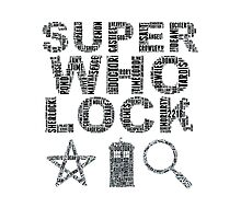 SUPERWHOLOCK [BLACK] Photographic Print