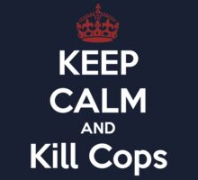 Kill Cops T-Shirt by briancastro