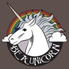 Be a Unicorn by sperraton