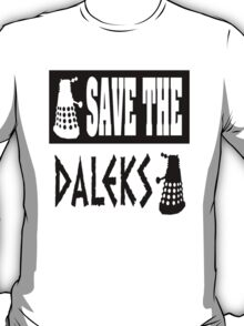 Save the Daleks T-Shirt
