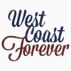 West Coast Forever (Vintage) by Look Human