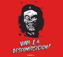 VIVA LA DESCOMPOSICION! by Humerus