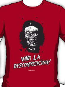 VIVA LA DESCOMPOSICION! T-Shirt
