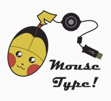 Mouse Type! by FunkyDove