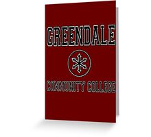 Greendale Community College Greeting Card