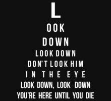 Look Down, Look Down by sophiestormborn