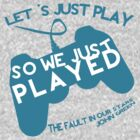 So we just played... by SecondHandShoes