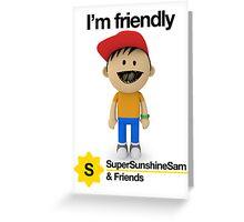 Super Sunshine Sam & Friends - Bob Greeting Card