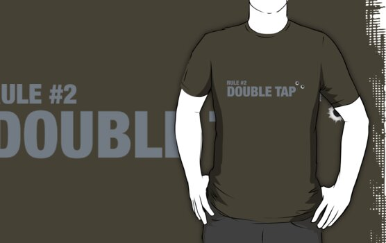 Rule #2: Double tap. by bluedog725
