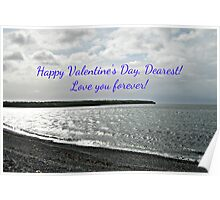 Love You Forever! Valentine's Card (Silvery Sea) Poster
