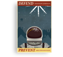 Defend your fellow astronauts Canvas Print