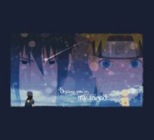 Naruto and Sasuke ~ Because You're My Friend by MariahDawn