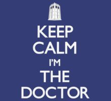 Keep Calm I Am The Doctor by Leylaaslan