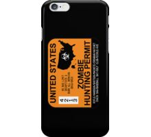 Zombie Hunting Permit 2012/2013 iPhone Case/Skin